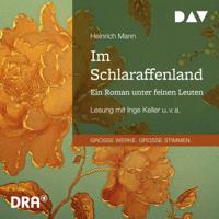 Heinrich Mann - Im Schlaraffenland: Ein Roman unter feinen Leuten artwork