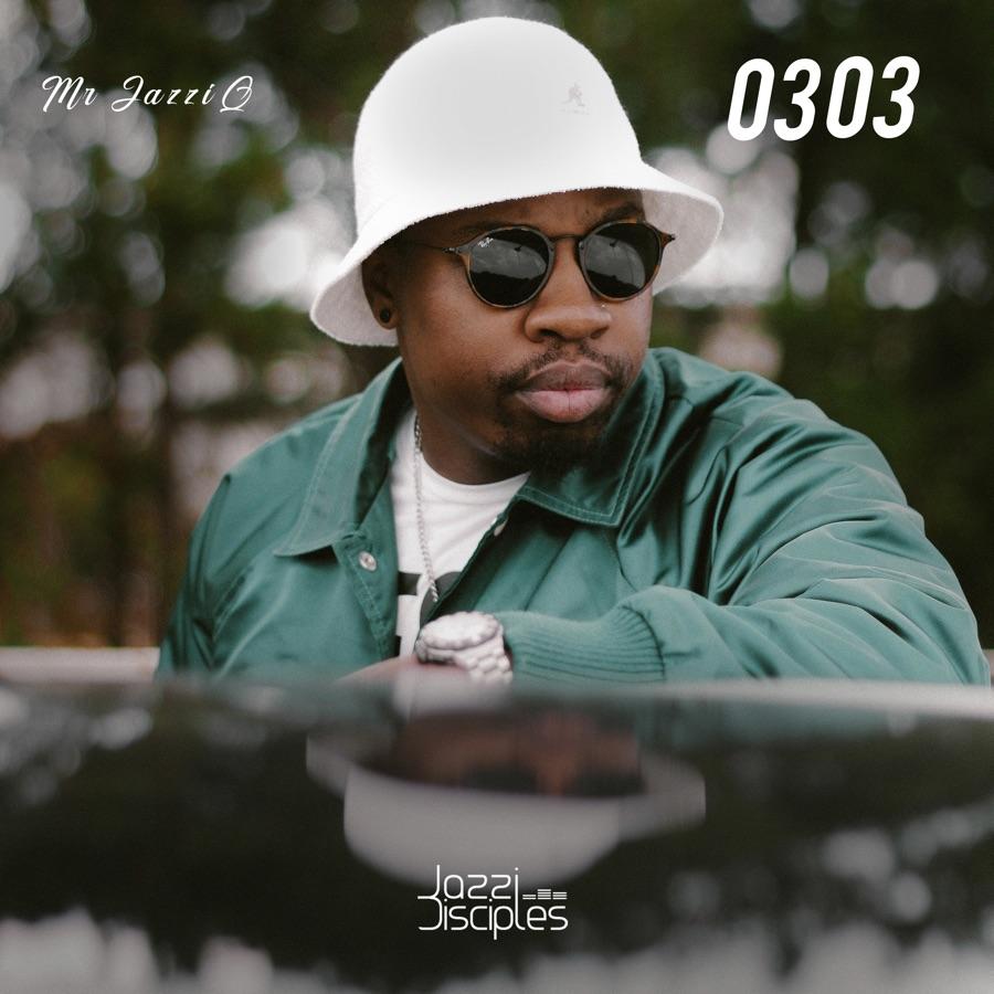 Mr JazziQ & JazziDisciples - Mr JazziQ 0303