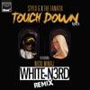 Touch Down White N3rd Remix feat Nicki Minaj Single