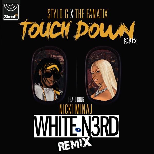 Touch Down (White N3rd Remix) [feat. Nicki Minaj] - Single