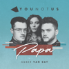 YOUNOTUS & Amber Van Day - Papa Grafik
