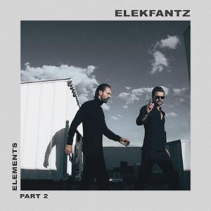 Elekfantz - ELEMENTS: Part 2
