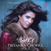 Best of Priyanka Chopra, Vol. 2