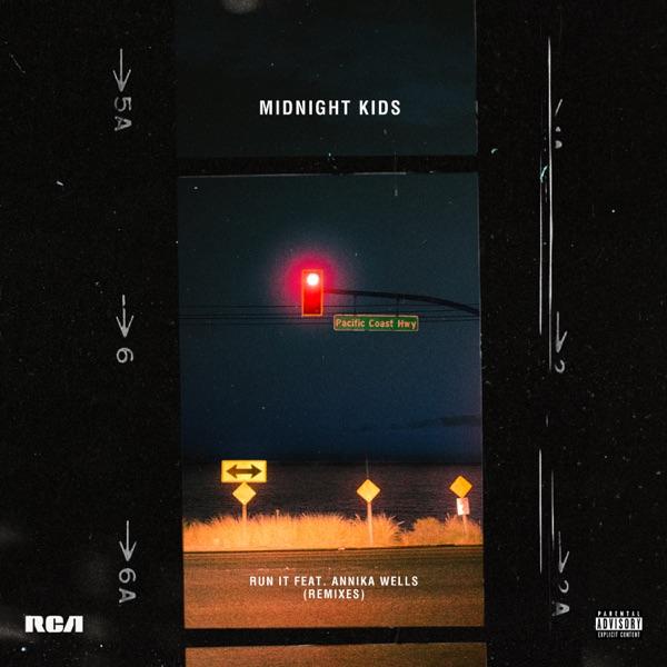 Run It (Remixes) - Single
