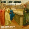 London Symphony Orchestra, London Voices, Ben Parry, Vivica Genaux & Matthew Long - Vide Cor Meum artwork