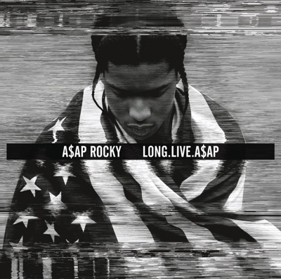 LONG.LIVE.A$AP (Deluxe Version) MP3 Download