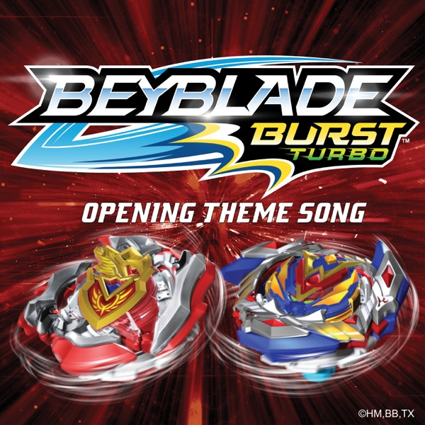 Beyblade Burst Turbo (Opening Theme Song) - Single