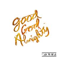 Good God Almighty (Radio Version)