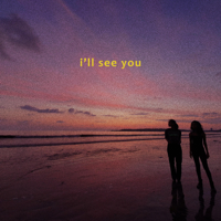 Gouri and Aksha - I'll See You - Single artwork