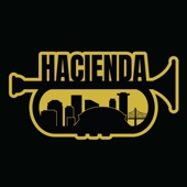 Hacienda Brass Band - Feel Like Funkin' It Up