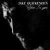 Jake Quickenden - When I'm Gone artwork