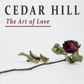 Cedar Hill - Art of Love