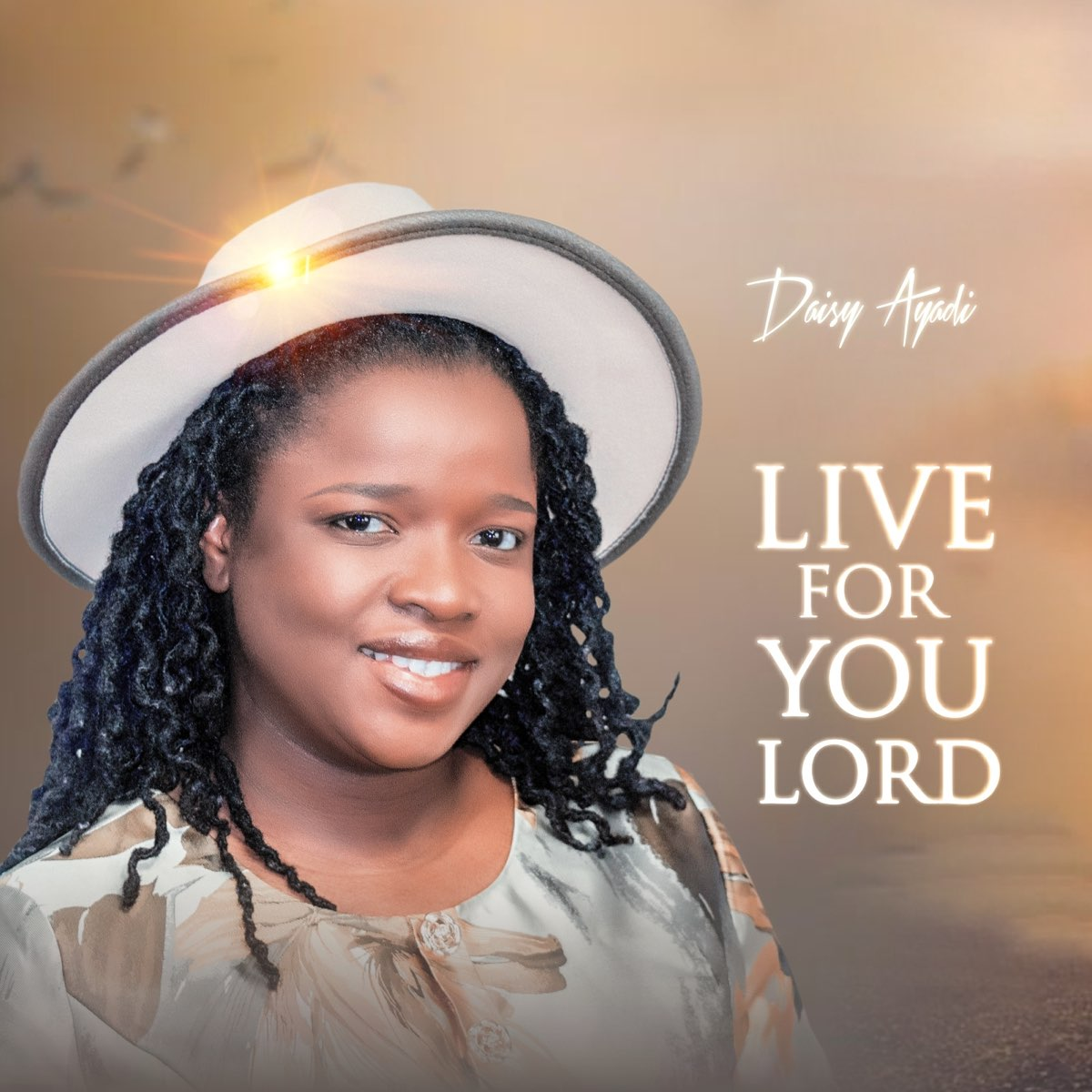Listen to Live for You Lord - Single by Daisy Ayadi Image