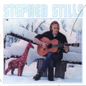 Stephen Stills - Old Times Good Times