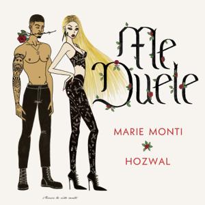 Marie Monti & Hozwal - Me Duele (La Burla Version)