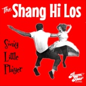 The Shang Hi Los - Sway Little Player