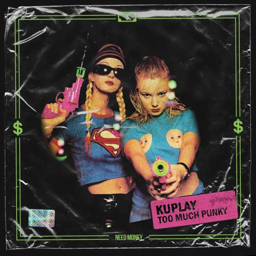 Too Much Punky - Single by kuplay