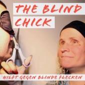 THE BLIND CHICK – hilft gegen blinde Flecken