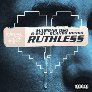 MarMar Oso & Quando Rondo - Ruthless (Nice Guys Always Finish Last) [Remix]