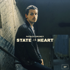 Patrick Droney - State of the Heart - EP