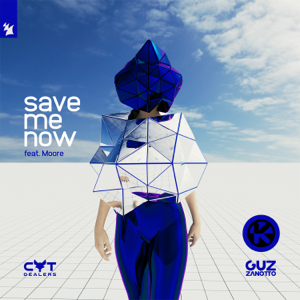 Cat Dealers & Guz Zanotto - Save Me Now feat. Moore