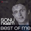 Best of Me Sonu Nigam