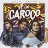 Zé do caroço - Single