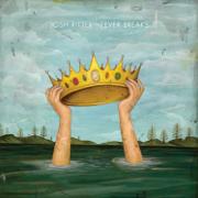 Fever Breaks - Josh Ritter - Josh Ritter