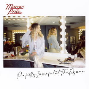 Margo Price - Perfectly Imperfect at The Ryman (Live)