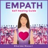 Empath: Complete Empath's Survival Guide to Dodging  Energy Vampires, Narcissists and Protection Against Narcissistic Abuse (Unabridged) AudioBook Download