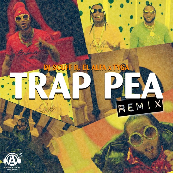 Trap Pea (feat. El Alfa & Tyga) [Remix] - Single