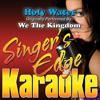 Singer's Edge Karaoke - Holy Water (Originally Performed by We the Kingdom) [Instrumental] artwork