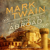 Mark Twain - The Innocents Abroad: Or, the New Pilgrims' Progress  artwork