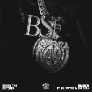 Benny the Butcher - Timeless feat. Lil Wayne & Big Sean