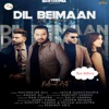 Dil Beimaan Single