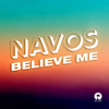 Navos - Believe Me artwork