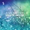 Rain Sounds White Noise