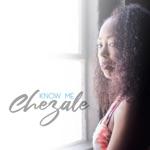 Chezale - Know Me