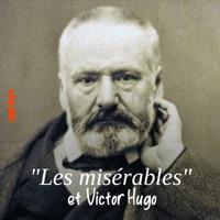Télécharger Les misérables et Victor Hugo - Au nom du peuple Episode 1