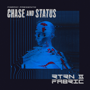 Chase & Status - fabric presents Chase & Status RTRN II FABRIC (Mixed)