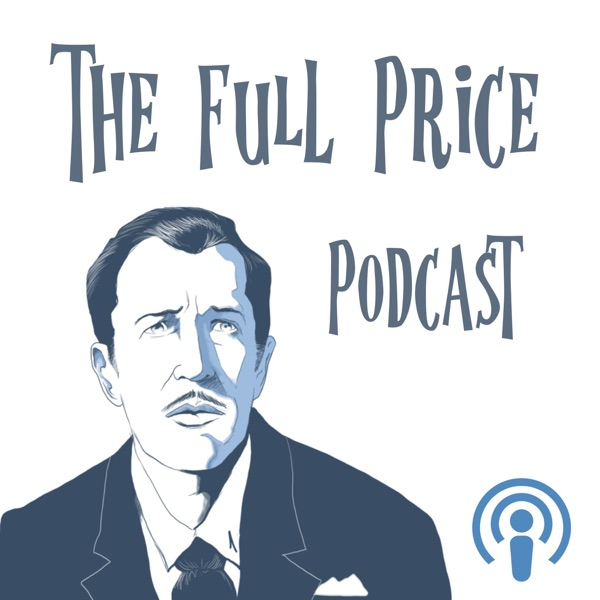 The Full Price: A Podcast about Vincent Price
