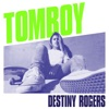 Tomboy by Destiny Rogers iTunes Track 2
