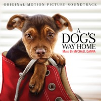 A Dog's Way Home - Official Soundtrack
