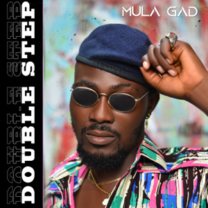 Mula Gad - Double Step - EP