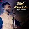 Khel Mandala Cover Version - Single