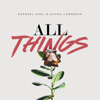 Raphael Saul & Jaicko Lawrence - All Things artwork