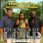Yvonne Sterling - Thank You Lord (feat. Little Lenny & Richie Stephens)