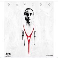 Davido - Aye - Single