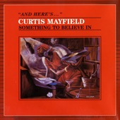 Curtis Mayfield - Never Stop Loving Me