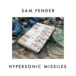 Sam Fender - Hypersonic Missiles